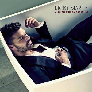 Ricky-Martin-A-quien-quiera-escuchar-2015