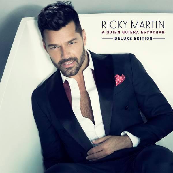 Ricky-Martin-A-quien-quiera-escuchar-Deluxe-Edition-2015