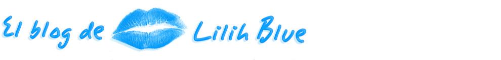 El blog de Lilih Blue