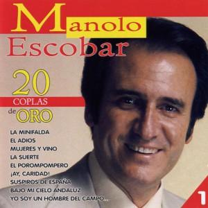 Las 20 coplas de oro de Manolo Escobar. Las llevo en mi coche... y en el itunes.
