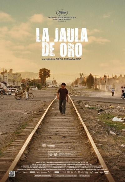 Cartel de la película 'La jaula de oro',  de Diego Quemada-Díez