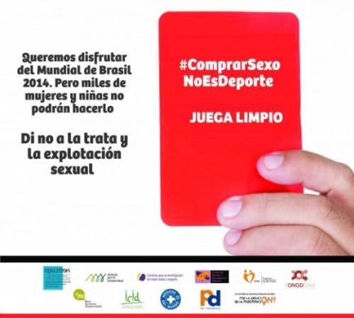 Imagen de la campaña 'Comprar sexo no es deporte', puesta en marcha por varias organizaciones durante el Mundial de Brasil.