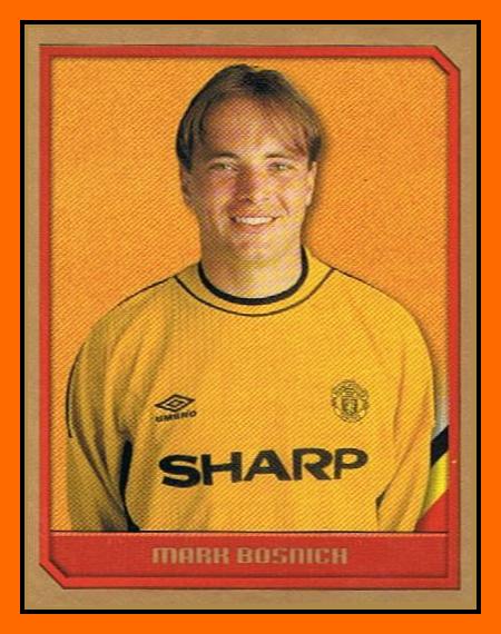 Bosnich, en el Manchester United en 2000 (PANINI)