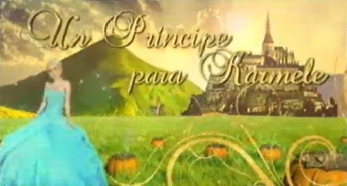 La cabecera de Un príncipe para Karmele (TELECINCO)