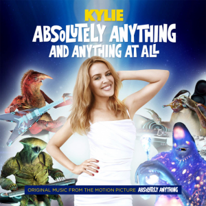 Kylie Minogue, Absolutely Anything And Nothing at all