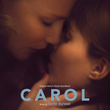 Carter Burwell - Carol (Original Motion Picture Soundtrack)