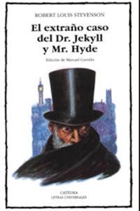 El extraño caso del Doctor Jekyll y Mr. Hyde, de R. L. Stevenson