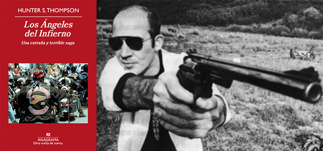 Ángeles del Infierno, Hunter S. Thompson