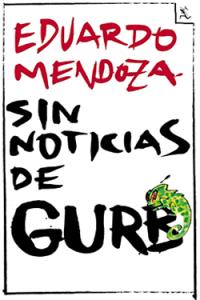 Sin noticias de Gurb, Eduardo Mendoza