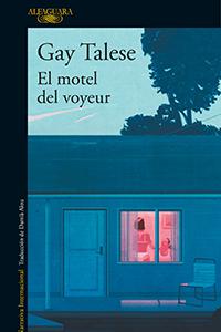 El Motel del Voyeur