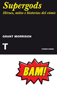 Supergods. Héroes e historias del cómic