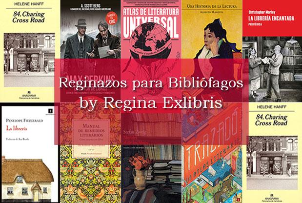 Libros para bibliófagos de Regina Exlibris