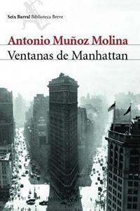 Ventanas de Manhattan (Seix Barral)