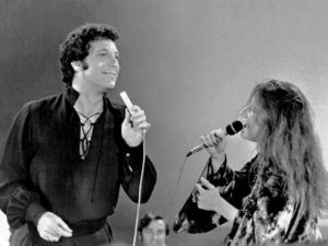 Tom jones y Janis Joplin.