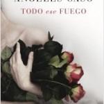 portada_todo-ese-fuego_angeles-caso_201506111158