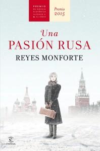portada_una-pasion-rusa_reyes-monforte_201507170946