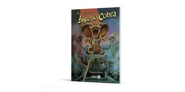 Portada del libro 'El retorno del Imperio Cobra' (Nosolorol).