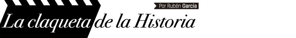La claqueta de la Historia