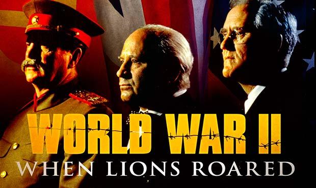 II Guerra Mundial Cuando los leones rugieron