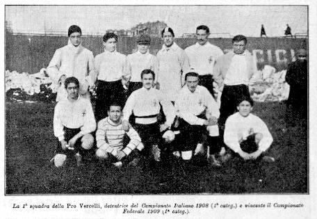 Once del Pro Vercelli en 1909 (WIKIPEDIA).