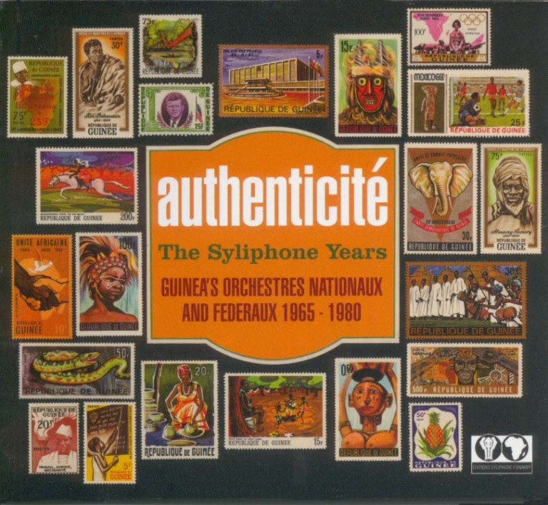 'Authenticité. The Syliphone Years. Guinea's orchestres Nationaux & Federaux. 1965 – 1980' - Album cover via Radio Africa