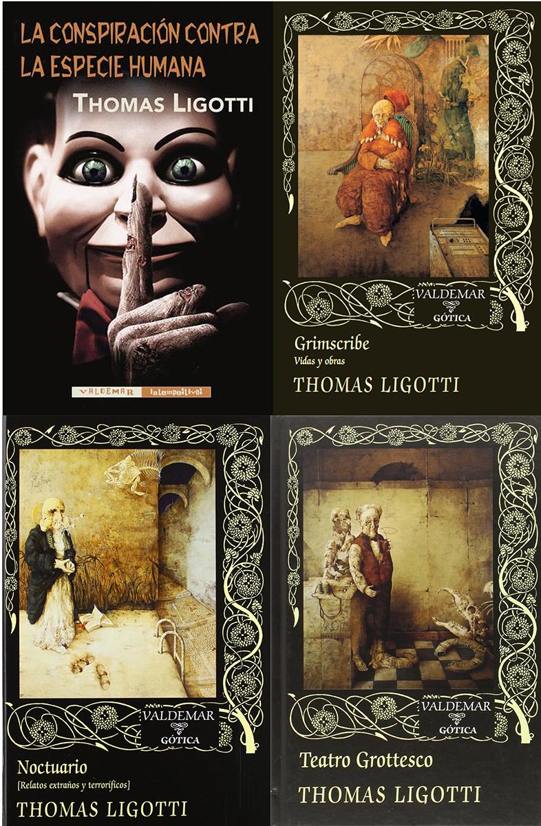 Cubiertas de cuatro libros en castellano de Ligotti