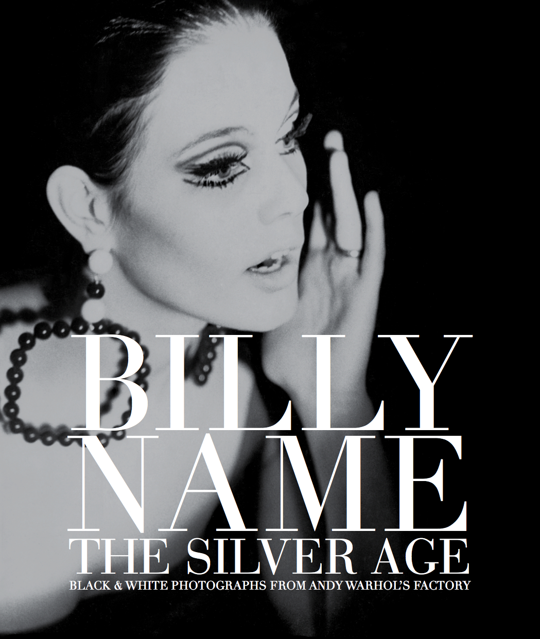 Cubierta de la biografía de Billy Name © Billy Name - From 'Billy Name: the Silver Age', published by Reel Art Press