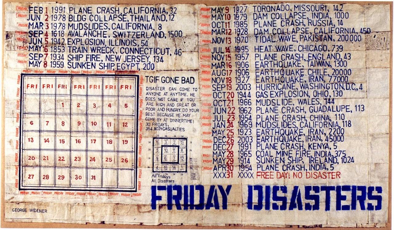 © George Widener, Friday Disasters