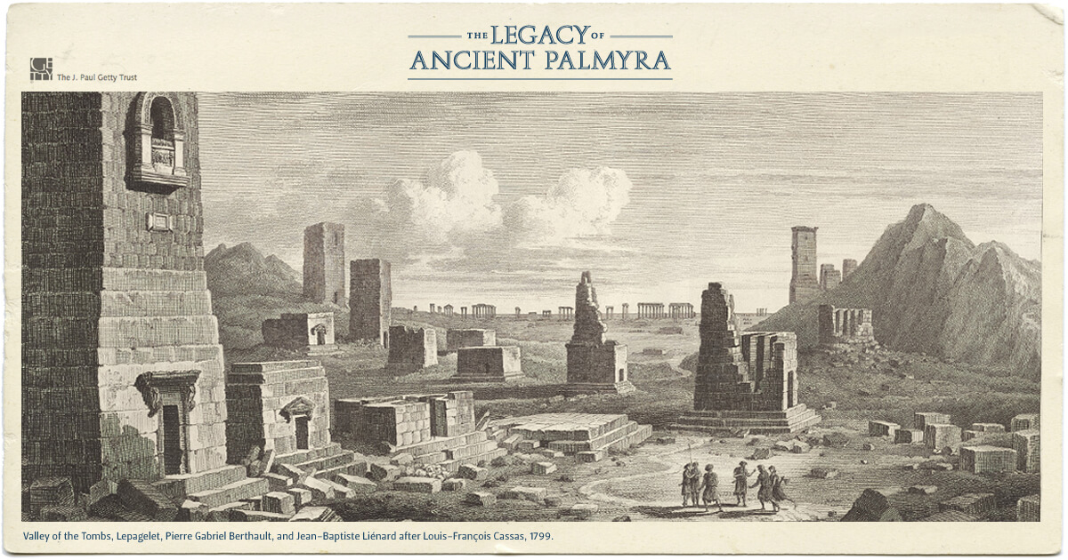 The Legacy of Ancient Palmyra - The Getty Research Institute