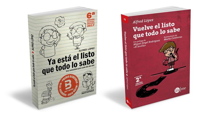 Libros 'Ya está el listo que todo lo sabe' y 'Vuelve el listo que todo lo sabe' de Alfred López