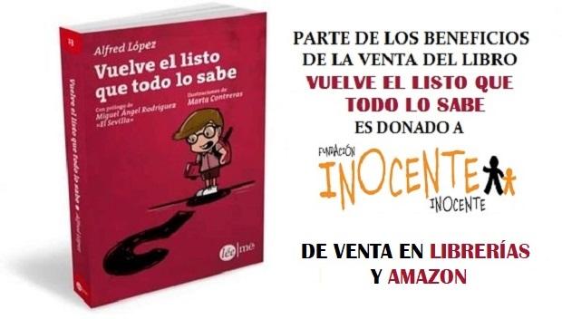 El libro 'Vuelve el listo que todo lo sabe' con la Fundación Inocente Inocente