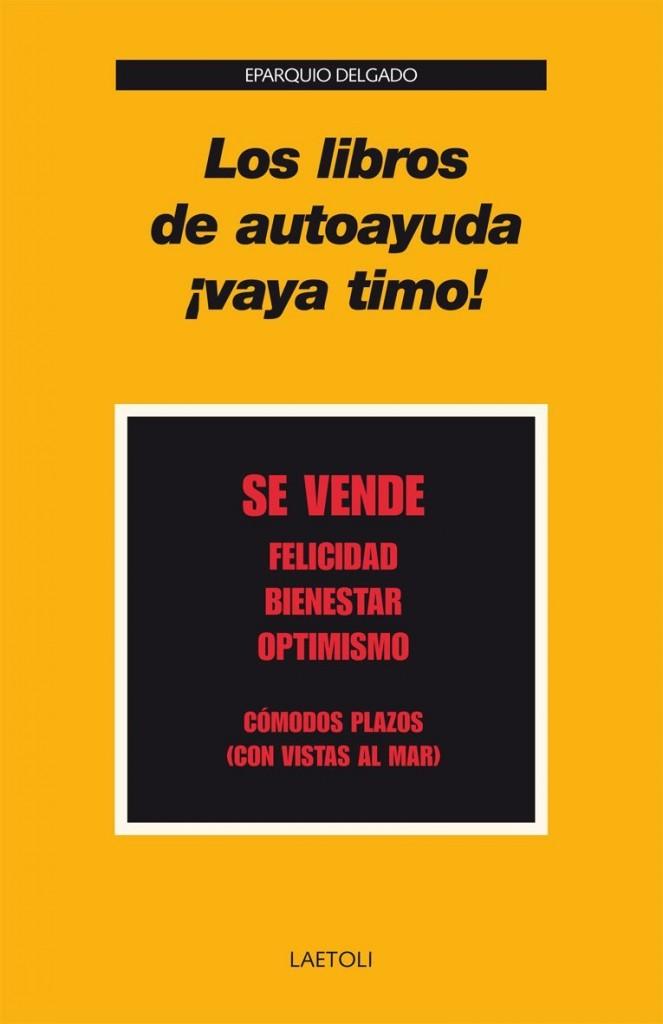 'Los libros de autoayuda, ¡vaya timo!' de Eparquio Delgado #UnoAlMes