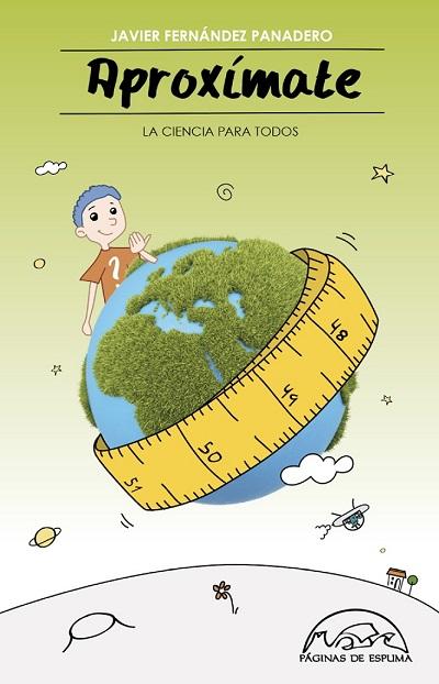 'Aproxímate' (La ciencia para todos) de Javier Fernández Panadero [#UnoAlMes]