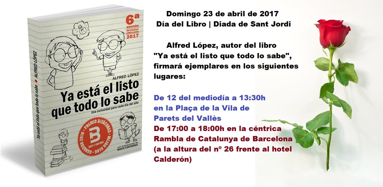 Firmas del del libro 'Ya está el listo que todo lo sabe' en Sant Jordi