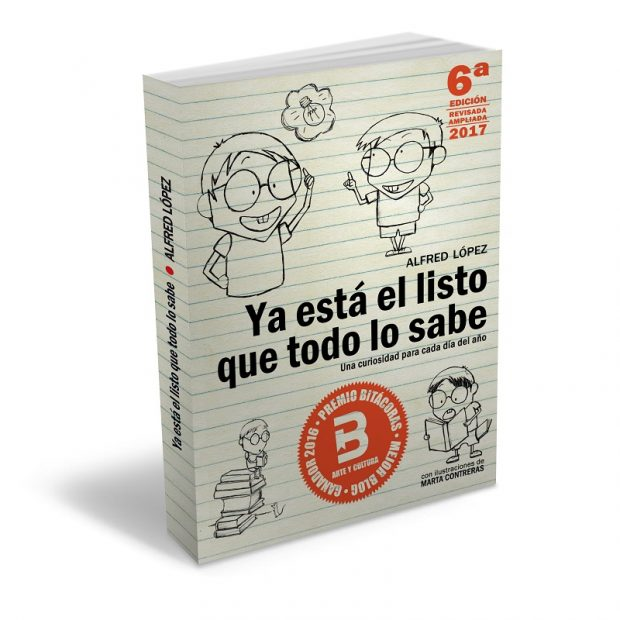 6ª edición del libro 'Ya está el listo que todo lo sabe'