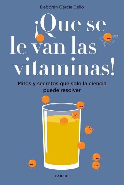 ¡Que se le van las vitaminas! de Deborah García Bello