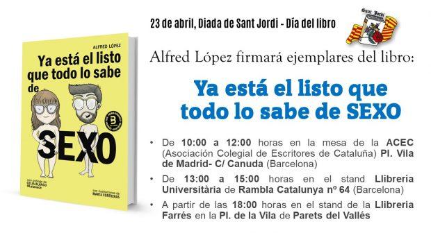 """Firma de ejemplares del libro """"Ya está el listo que todo lo sabe de SEXO"""" en Barcelona [#DíadelLibro - #SantJordi]"""