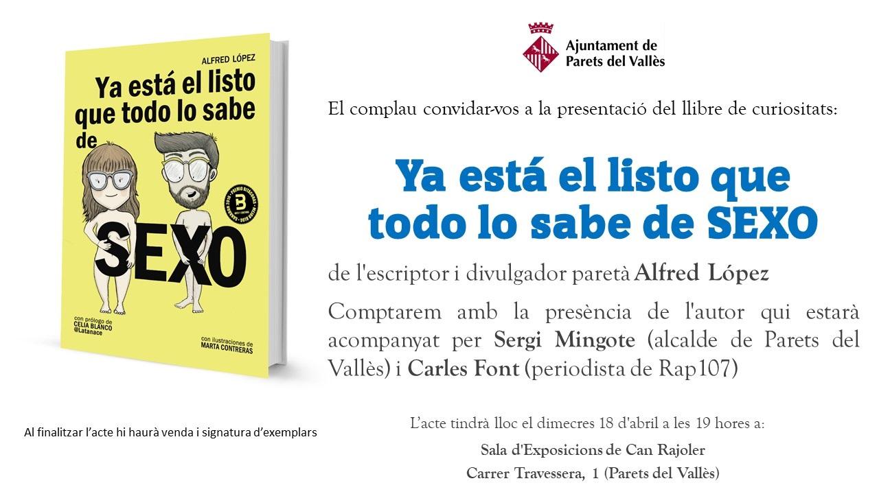 """Presentación del libro """"Ya está el listo que todo lo sabe de SEXO"""" en Parets del Vallès"""
