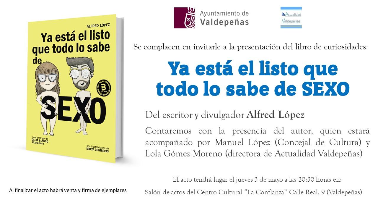 Presentación del libro 'Ya está el listo que todo lo sabe de SEXO' en Valdepeñas
