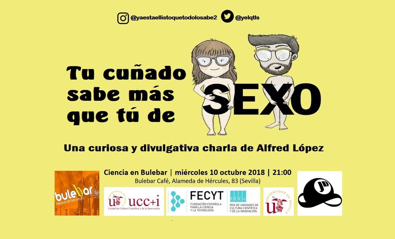 """Las curiosidades de """"Ya está el listo que todo lo sabe de SEXO"""" visitan Sevilla y Málaga"""