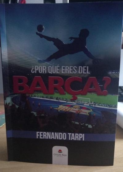 Reseña del libro: ¿Por qué eres del Barça? de Fernando Tarpi
