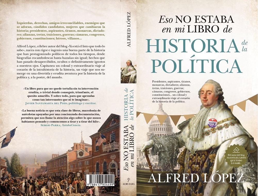 Eso no estaba en mi libro de historia de la política de Alfred López