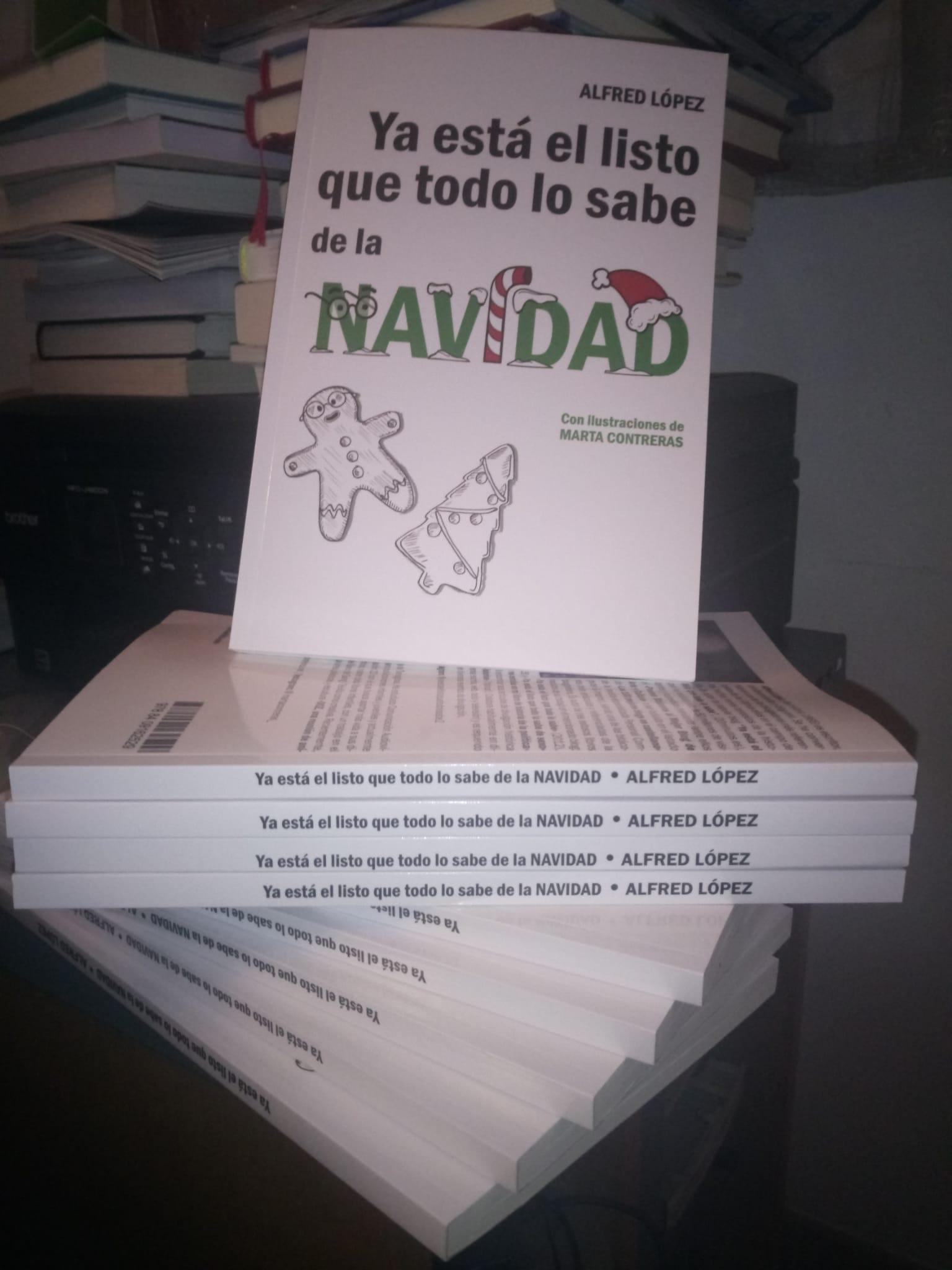 Ya está el listo que todo lo sabe de la NAVIDAD nuevo libro de Alfred López