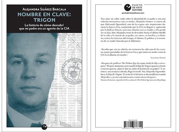 Reseña del libro: 'Nombre en clave: Trigon. La historia de cómo descubrí que mi padre era un agente de la CIA' de Alejandra Suárez Barcala
