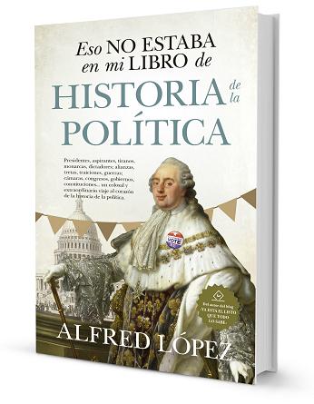 """""""Eso no estaba en mi libro de historia de la política""""."""