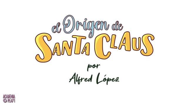 El origen de Santa Claus (Academia Play)