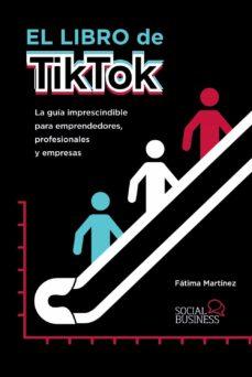 Lectura recomendada: 'El libro de TikTok' de Fátima Martínez
