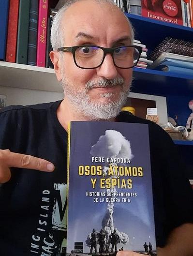 Libro recomendado 'Osos, átomos y espías' de Pere Cardona