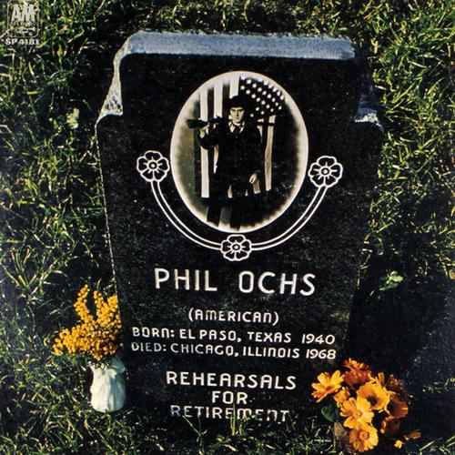 """Rehearsals For Retirement"" (Phil Ochs, 1969)"
