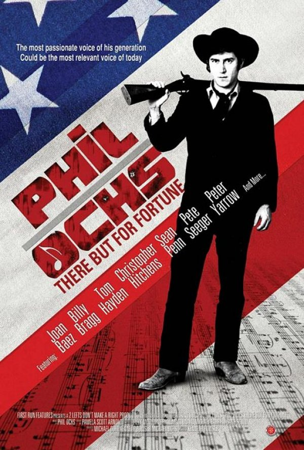 "Cartel de ""Phil Ochs: There But For Fortune"" (Kenneth Bowser)"